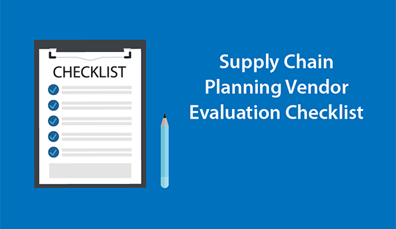 Supply Chain Planning Vendor Evaluation Checklist