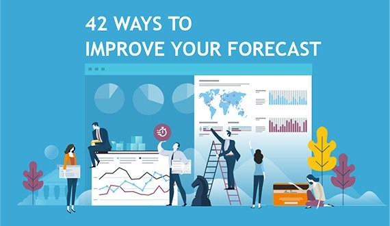 42 Ways to Improve Your Forecast