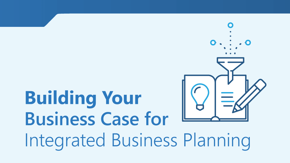 A Business Case for Integrated Business Planning - Demand Solutions